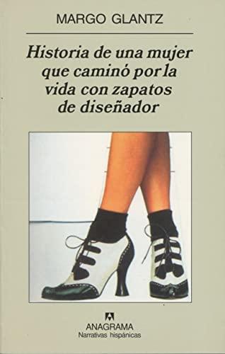 9788433968760: Historia de una mujer que camino por la vida con zapatos de disenador (Spanish Edition)