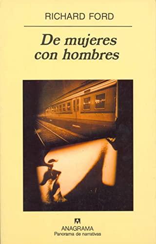 9788433968975: De mujeres con hombres (Panorama de narrativas)