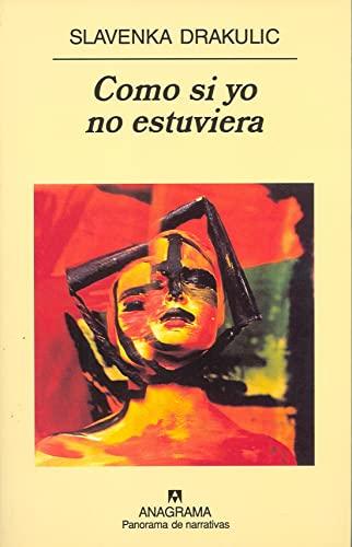 9788433969477: Como si yo no estuviera (Spanish Edition)