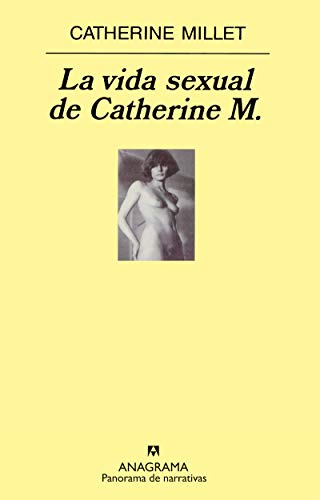 9788433969521: La vida sexual de Catherine M. (Panorama de narrativas)
