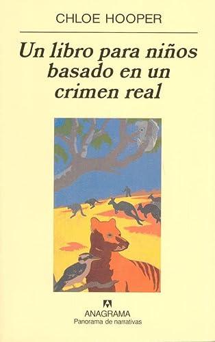 9788433970053: Un libro para niños basado en un crimen real (Panorama de narrativas)