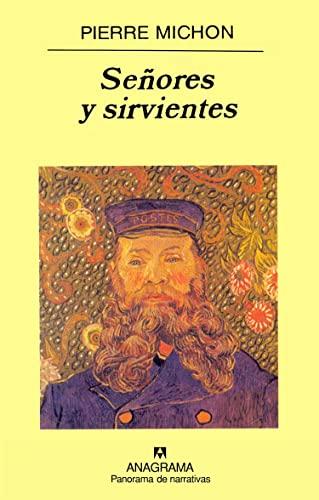 9788433970152: Señores y sirvientes (Panorama de narrativas)