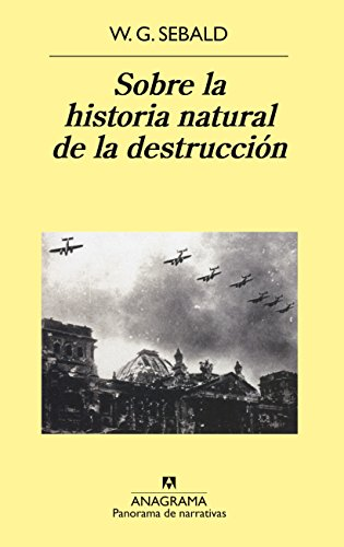 9788433970169: Sobre La Historia Natural de La Destruccion (Spanish Edition)