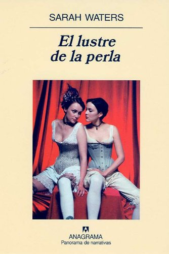 9788433970213: El Lustre de la Perla (Panorama de Narrativas) (Spanish Edition)