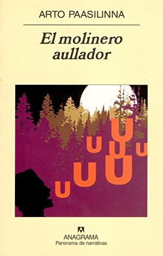 9788433970305: El molinero aullador (Panorama de narrativas)