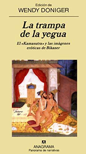 9788433970329: La trampa de la yegua: El Kamasutra y las imágenes eróticas de Bikaner (Panorama de narrativas)