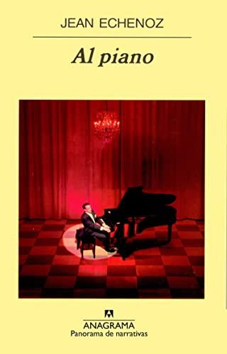 9788433970503: Al piano (Panorama de narrativas)