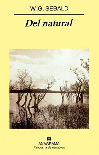 del Natural (Spanish Edition) (8433970526) by Sebald, Winfried Georg; Sebald, W. G.