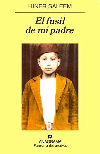 El Fusil de Mi Padre (Spanish Edition): Saleem, Hiner