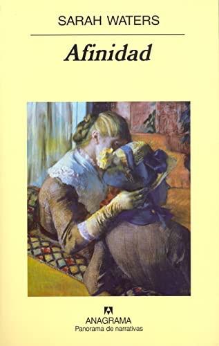 9788433970596: Afinidad (Panorama de Narrativas) (Spanish Edition)