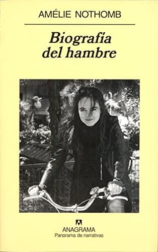 9788433970909: Biografía del hambre (Panorama de narrativas)