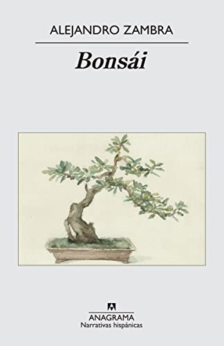 9788433971296: Bonsai (Narrativas Hispanicas) (Spanish Edition)