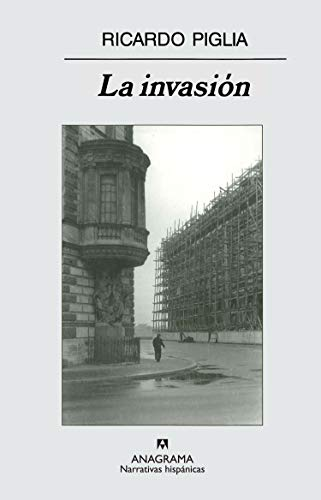 9788433971425: La invasion (Narrativas Hispanicas) (Spanish Edition)