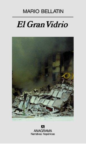 9788433971487: El Gran Vidrio: Tres autobiografías (Narrativas hispánicas)