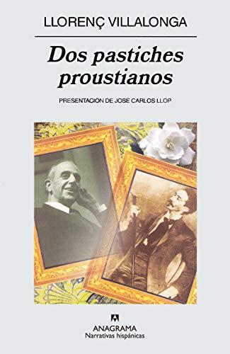 Dos pastiches proustianos - Villalonga, Llorenç