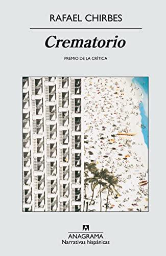 9788433971562: Crematorio (Narrativas hispánicas)