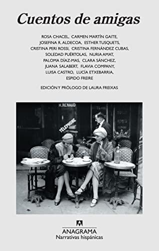 Cuentos de amigas (Spanish Edition): Laura Freixas