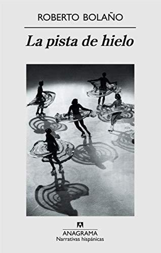 9788433971999: La pista de hielo (Narrativas hispánicas)