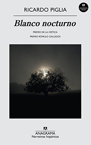 9788433972156: Blanco Nocturno. Narrativas Hispánicas