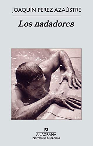 9788433972422: Los nadadores (Narrativas hispánicas)