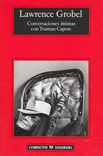 9788433972538: Conversaciones intimas con Truman Capote (Compactos Anagrama) (Spanish Edition)
