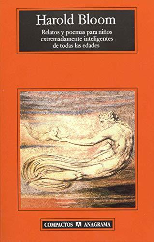 Relatos y poemas para niños extremadamente inteligentes de todas las edades (Compactos) (Spanish Edition) - Harold Bloom