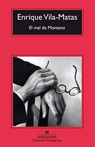 El mal de Montano (Spanish Edition): Enrique Vila-Matas