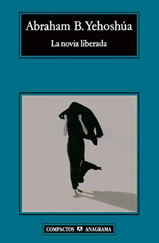 9788433973221: Novia liberada, La
