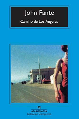 Camino de Los Ángeles - Fante, John