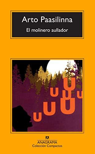 9788433973276: El molinero aullador (Compactos Anagrama)