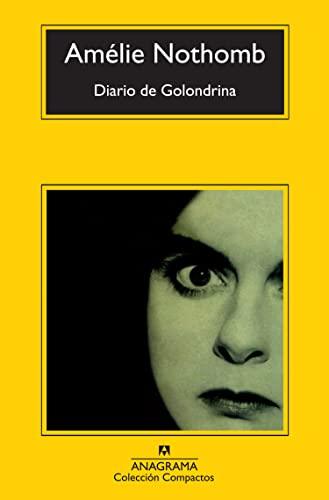 9788433973924: Diario de Golondrina (compactos Anagrama)