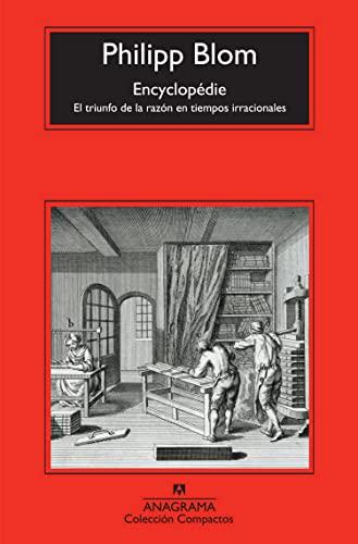 Encyclopédie El triunfo de la razón en: Blom, Philipp