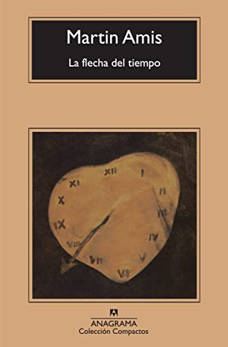 9788433974037: La flecha del tiempo: La naturaleza de la ofensa (Compactos Anagrama)