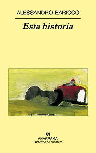 Esta historia (Panorama de narrativas) (Spanish Edition) - Baricco, Alessandro
