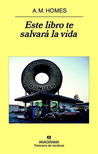 9788433974457: Este libro te salvará la vida (Panorama De Narrativas) (Spanish Edition)