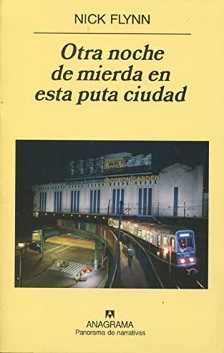 9788433974471: Otra noche de mierda en esta puta ciudad (Spanish Edition)