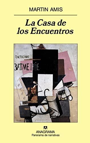 9788433974686: La Casa de los Encuentros (Panorama de narrativas)