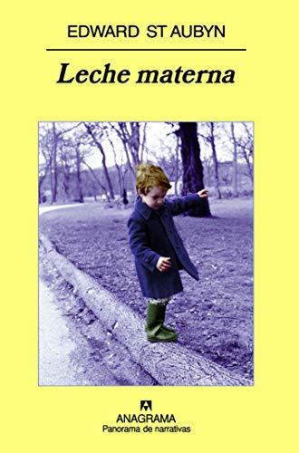 Leche Materna (9788433974785) by EDWARD ST AUBYN