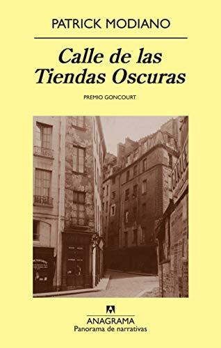 Calle de las tiendas oscuras (Spanish Edition) (8433975064) by Patrick Modiano