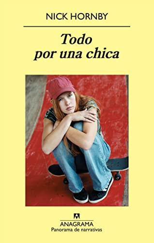 9788433975096: Todo por una chica (Panorama de narrativas)