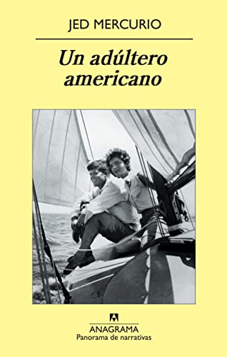 9788433975423: Un adúltero americano (Panorama de narrativas)