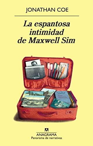 9788433975751: La espantosa intimidad de Maxwell Sim (Panorama de narrativas)