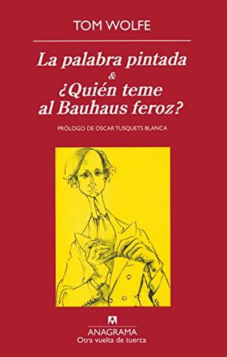 9788433975928: La palabra pintada & Quien teme al Bauhaus feroz? (Spanish Edition)