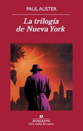 La trilogia de Nueva York (Spanish Edition): Paul Auster