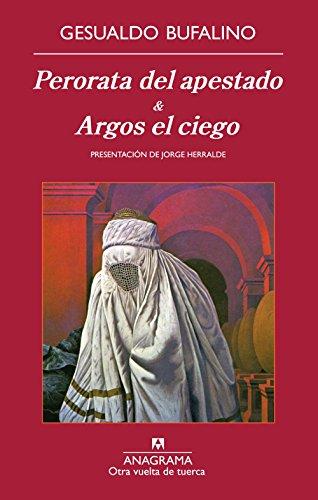 9788433976178: Perorata del apestado & Argos el ciego (Spanish Edition)