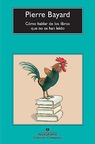 9788433976512: Cómo hablar de los libros que no se han leído (Compactos Anagrama)