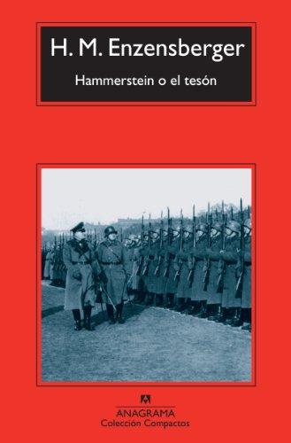 Hammerstein o el teson (Coleccion Compactos) (Spanish Edition): Hans Magnus Enzensberger