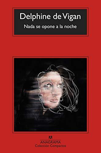 9788433977366: Nada se opone a la noche (Coleccion Compactos) (Spanish Edition)