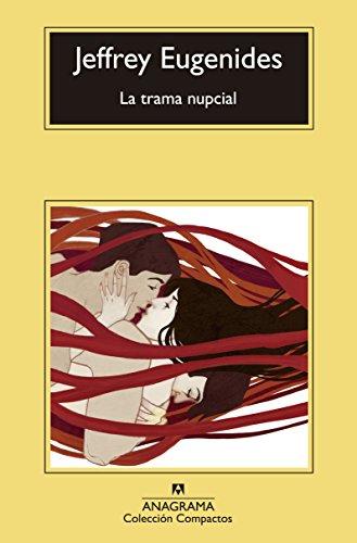 9788433977564: La trama nupcial (Spanish Edition)