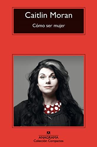 9788433977717: Como ser mujer (Spanish Edition)